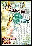 New Addresses, Kenneth Koch and Kenneth Koch, 0375410279