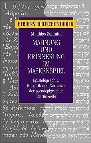 Mahnung Und Erinnerung Im Maskenspiel Epistolographie Rhetorik Und