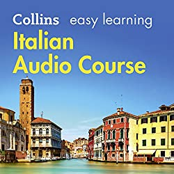Italian Easy Learning Complete Course: Language Learning the Easy Way with Collins