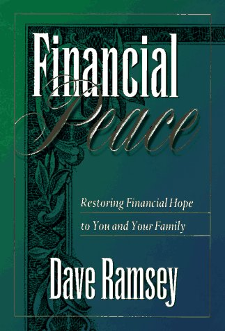 Financial Peace  Restoring Financial Hope To You And Your Family