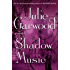 Shadow Music: A Novel (Highlands' Lairds Book 3)
