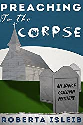 Preaching to the Corpse (Advice Column Mystery Book 2)