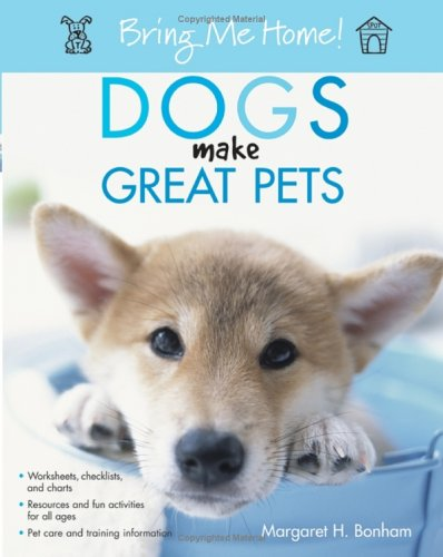 Download Bring Me Home! Dogs Make Great Pets ebook
