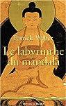 Le labyrinthe du mandala par Weber