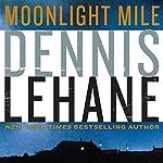 Moonlight Mile | Dennis Lehane