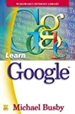 Learn Google, Michael Busby, 1556220383