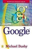 Learn Google, Michael Busby, 1556220383