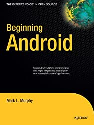 Beginning Android (Expert's Voice in Open Source)