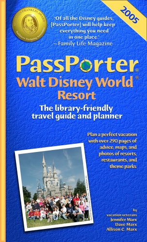 Download PassPorter Walt Disney World 2005: The Library-Friendly Travel Guide and Planner pdf