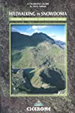 Hillwalking in Snowdonia: Glyders, Carneddau and Outlying Areas (Cicerone British Mountains)