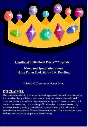 """Unofficial """"Half-Blood Prince"""" Update: News and Speculation about Harry Potter Book Six by J. K. Rowling PDF"""