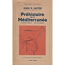 Préhistoire de la Méditerranée - paléolithique - mésolithique