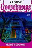 Welcome to Dead House (Goosebumps - 1)