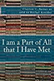 I Am a Part of All That I Have Met, Clayton Sutter, 1482746034