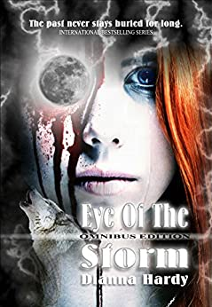 Eye of the Storm: Omnibus Edition by [Hardy, Dianna]