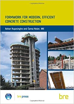Book Formwork for Modern, Efficient, Concrete Construction: (BR 495) (Building Research)