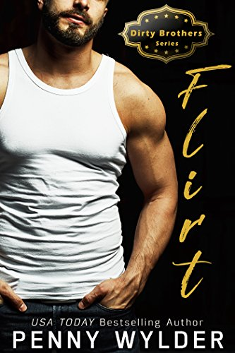 FLIRT (Dirty Brothers Series Book 1) cover