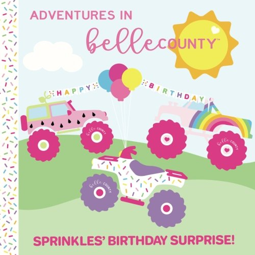 Adventures in Belle County:  Sprinkles' Birthday Surprise!