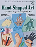 Hand-Shaped Art, Diane Bonica, 0866534741