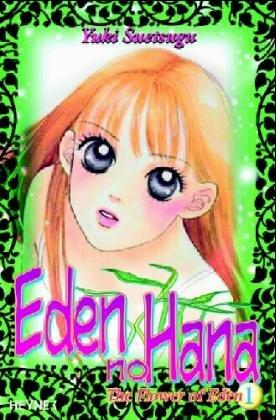 The Flower of Eden 01 (Eden no Hana, #1)