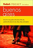 Buenos Aires, Fodor's Travel Publications, Inc. Staff, 0676901921