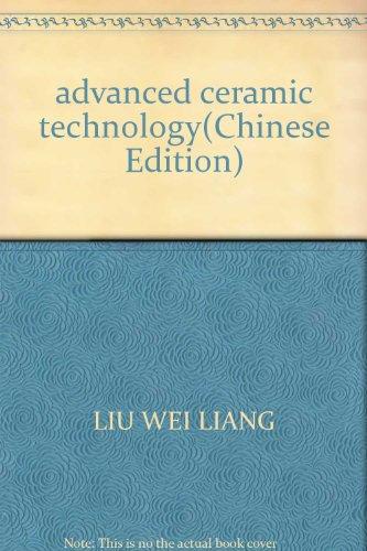 advanced ceramic technology(Chinese Edition)