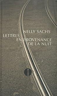 Lettres en provenance de la nuit par Nelly Sachs