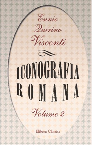 Iconografia romana: Tomo 2 (Italian Edition)