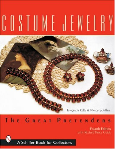 [Costume Jewelry: The Great Pretenders] (Collectible Costumes Jewelry Book)