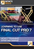 Learning to Use Final Cut Pro 7 - Training Course for Mac [Download]