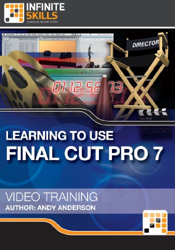 Learning to Use Final Cut Pro 7 - Video Training [Download]