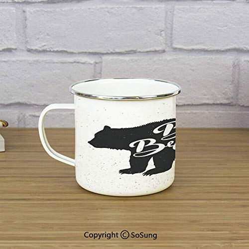 Cabin Decor Enamel Camping Mug Travel Cup,Vintage Bear Be Brave Motivational Slogan Handwritten Lettering Courage,11 oz Practical Cup for Kitchen, Campfire, Home, TravelBlack and White