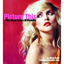 Picture This: The Many Faces of Blondie