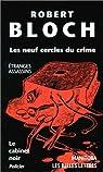 Les neuf cercles du crime par Bloch