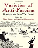 Varieties of Anti-Fascism : Britain in the Inter-War Period, , 0230006485