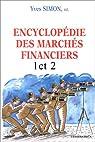 Encyclopédie des marchés financiers, tome 1 et 2 par Simon(II)