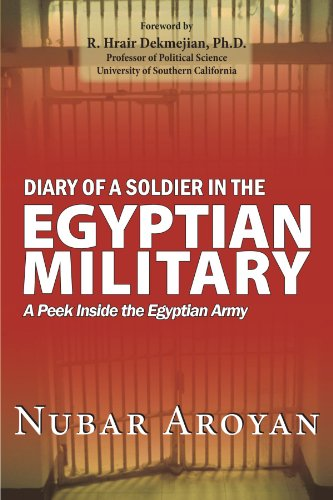 Price comparison product image Diary Of A Soldier In The Egyptian Military: A Peek Inside The Egyptian Army
