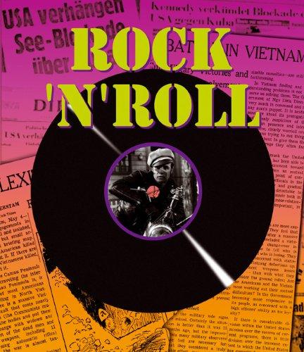 Rock'n'Roll: 1945-1963 - Die Chronik einer Revolution