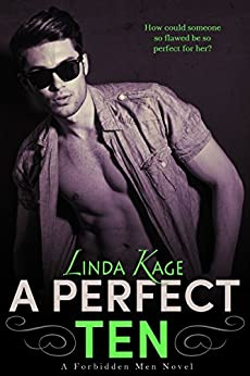 A Perfect Ten (Forbidden Men Book 5) by [Kage, Linda]