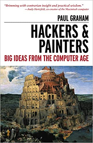 Hackers and Painters by Paul Graham