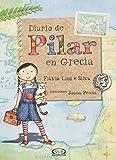 Diario de Pilar En Grecia (Spanish Edition)
