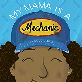 Book Cover: My Mama Is a Mechanic