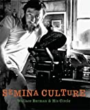 img - for Semina Culture: Wallace Berman & His Circle book / textbook / text book