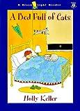 A Bed Full of Cats, Holly Keller, 0152023313