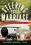 Steering Your Marriage, Suzanne Burger, 1469793067