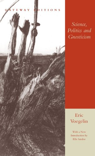 Science politics and gnosticism two essays to compare