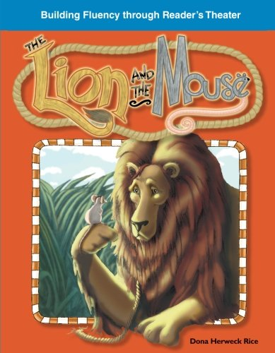 The Lion and the Mouse: Fables (Building Fluency Through Reader's Theater)