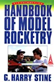 Handbook of Model Rocketry, G. Harry Stine, 0471593613