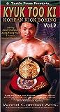 Kyuktooki : Korean Kickboxing (volume 2) [VHS]