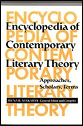 Encyclopedia Of Contemporary Literary Theory Approaches Scholars